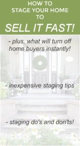 Inexpensive Ways To Stage Your Home to Sell Quickly!