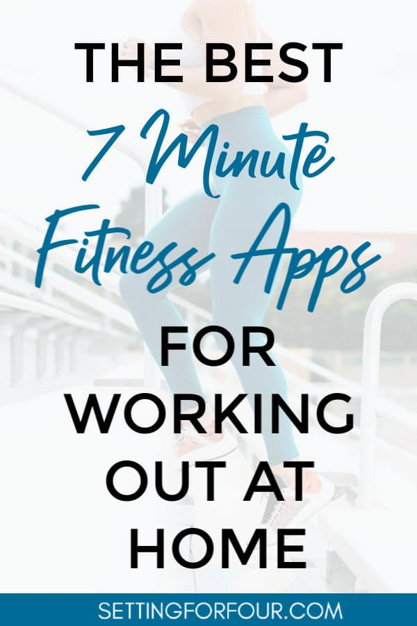 Best 7 MINUTE Fitness Apps for working out at home!