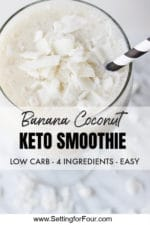 Coconut Banana Keto Smoothie Recipe With Almond Milk – 4 Ingredients