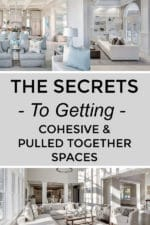 How to Make Your Home Look Cohesive and Pulled Together – The Right Way!